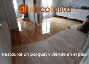 restaurar un parquet viviendo en el piso
