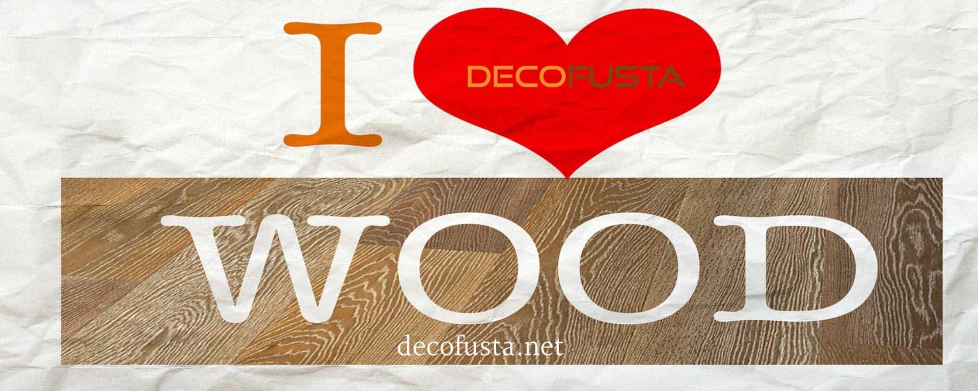 decofusta ilove wood