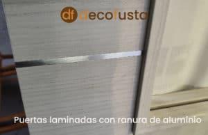 Puertas laminadas con ranura de aluminio