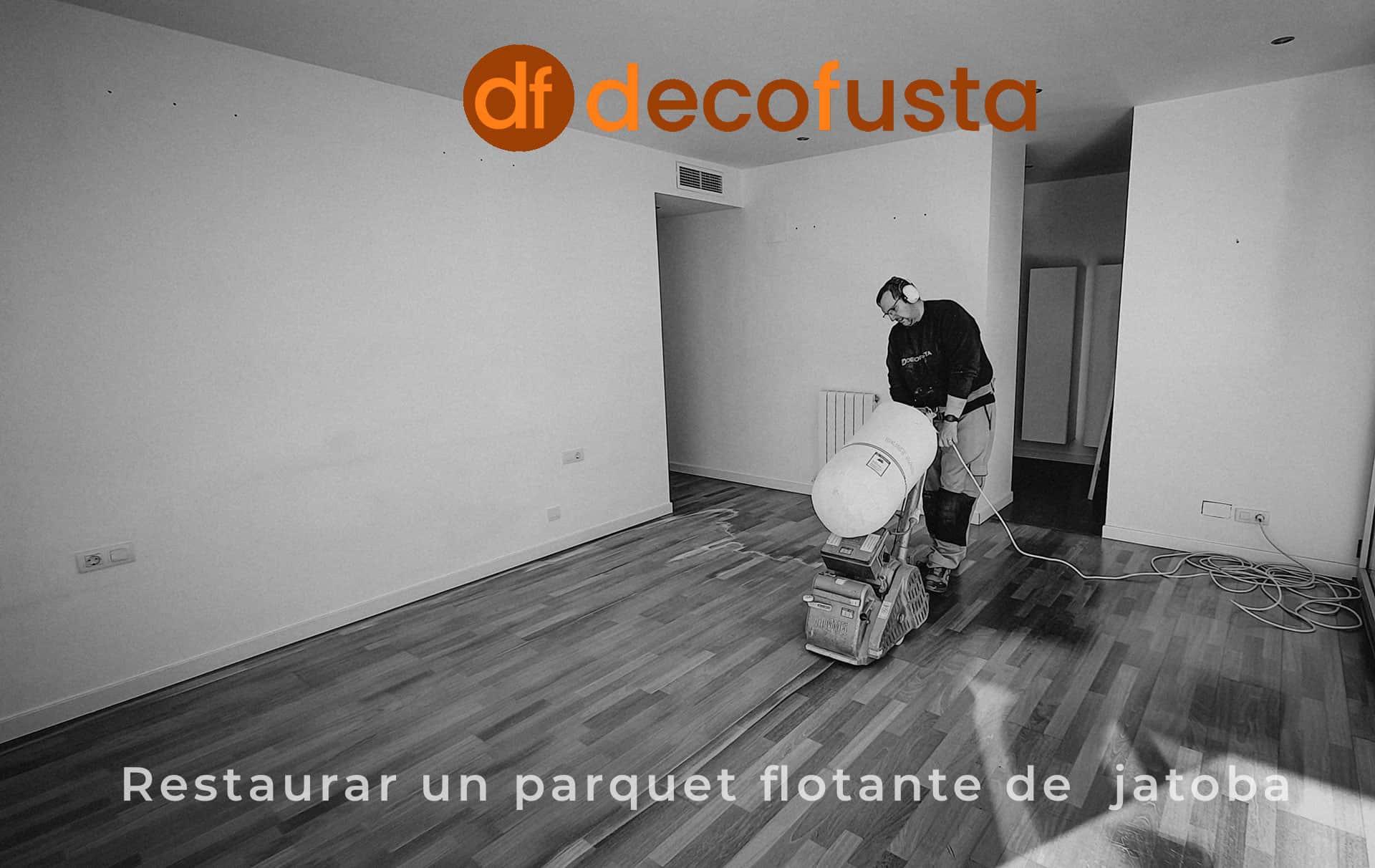 Restaurar un parquet flotante de jatoba