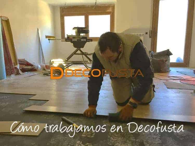 Como trabajamos en Decofusta