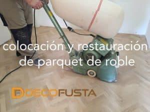 colocacion y restauracion de parquet de roble