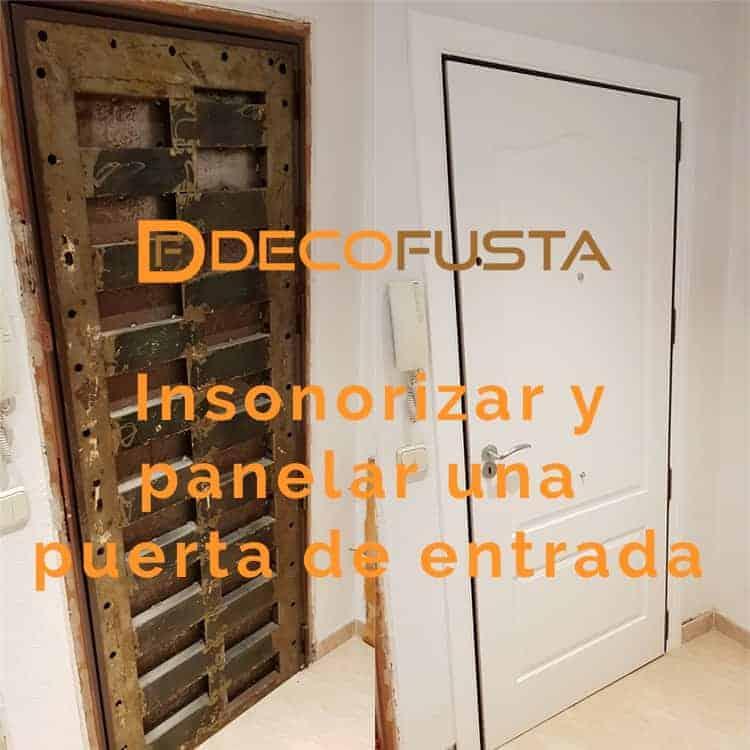 insonorizar y panelar una puerta de entrada