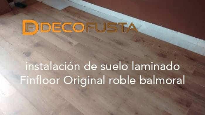 instalacion de suelo laminado finfloor original roble balmoral