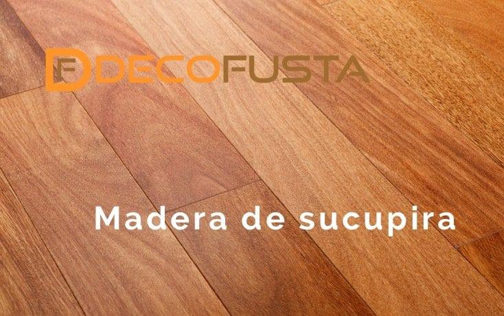 madera de sucupira