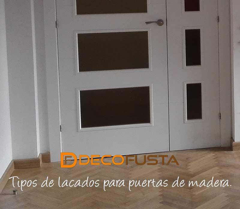 Tipos de lacados para puertas de madera
