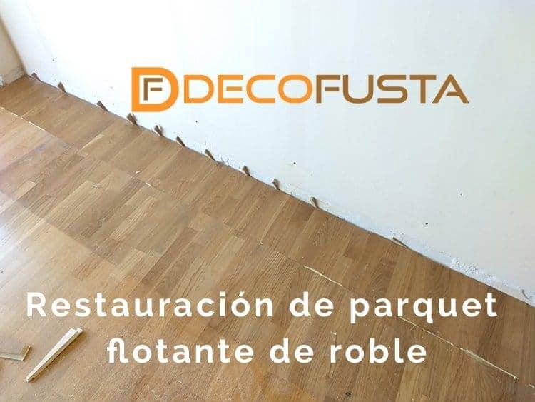 Restauracion de parquet flotante de roble
