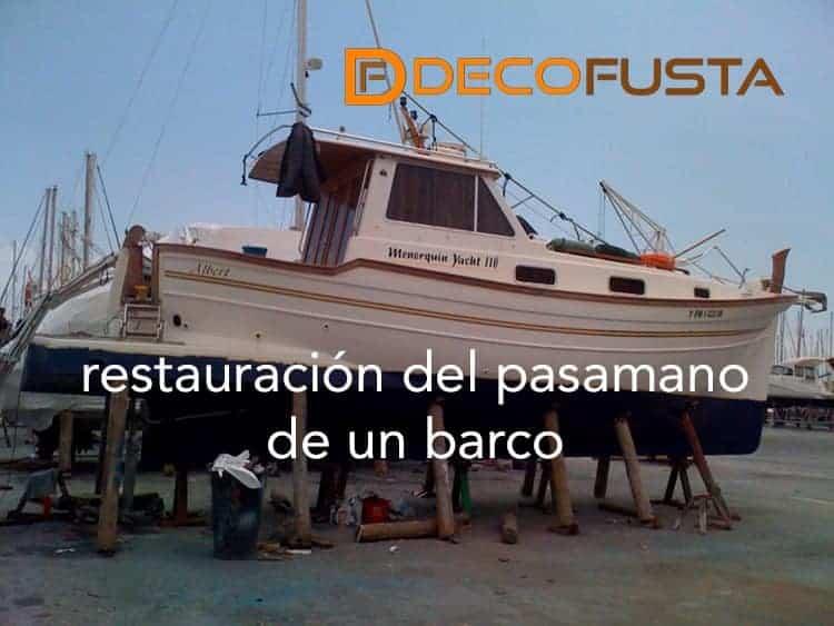 restauracion de un pasamano de un barco