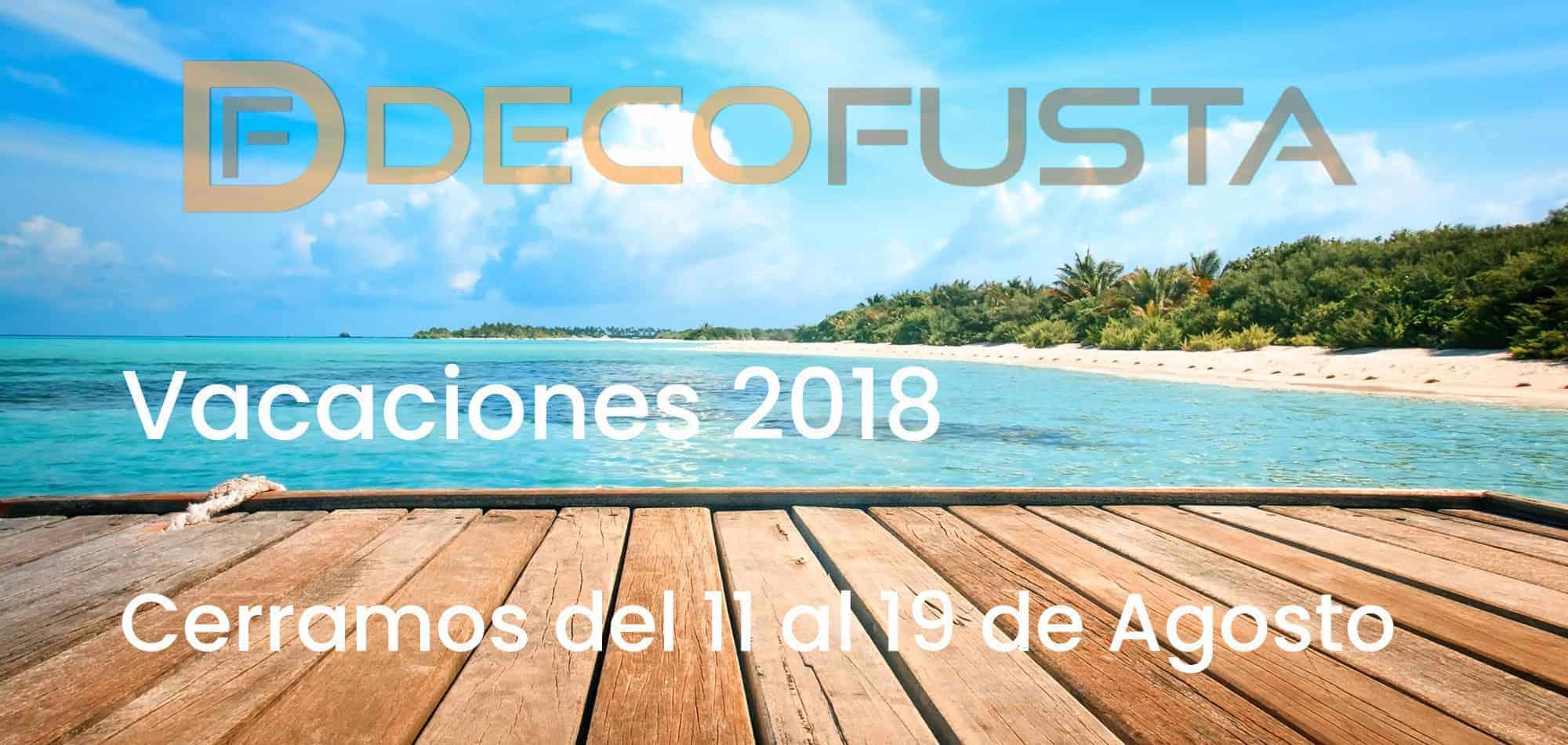 Vacaciones decofusta 2018
